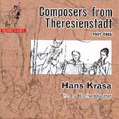 Composers from Theresienstadt - Krása / La Roche Quartet