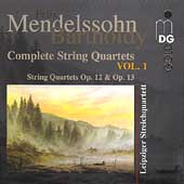 Mendelssohn: Complete String Quartets Vol 1 /Leipzig Quartet