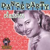 Various Artists: Dance Party Classics [Columbia River]