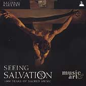 Seeing Salvation 1000 Years Sacred Music/Various