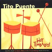 Tito Puente: Hot Timbales!: Out of This World/Mambo of the Times