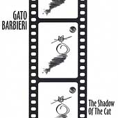 Gato Barbieri: The Shadow of the Cat