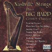 The Nashville Strings: Big Harp Country Classics *