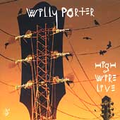Willy Porter: High Wire Live