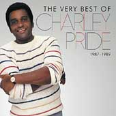 Charley Pride: The Very Best of Charley Pride 1987-1989