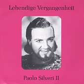 Lebendige Vergangenheit - Paolo Silveri Vol 2