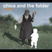 Chica and the Folder: 42 Mädchen [Digipak]