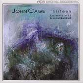Cage: Thirteen / Reichert, Ensemble 13