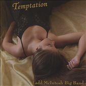 Ladd McIntosh Big Band: Temptation