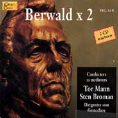 Berwald x 2 / Tor Mann, Sten Broman