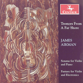 Tremors From A Far Shore - Aikman / Joshua Bell, et al
