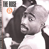 2Pac: The Rose, Vol. 2 [Edited]