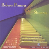 Rebecca Penneys & Steinway - Chopin, Beethoven, Liszt, etc