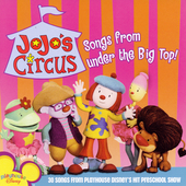 Disney: Jojo's Circus: Songs from Under the Big Top!