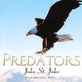 John St. John (Madacy Engineer/Producer/Main Performer): Predators