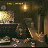 Sandy Denny: The North Star Grassman and the Ravens [Bonus Tracks]