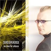 Sero.Overdose: No Time for Silence [PA]