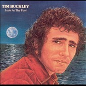 Tim Buckley: Look at the Fool