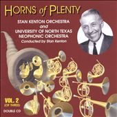 Stan Kenton: Horns of Plenty, Vol. 2