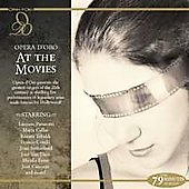 Opera D'Oro at the Movies / Pavarotti, Callas, et al