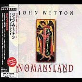 John Wetton: Nomansland
