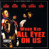 G-Unit: G-Unit Radio Part 5: All Eyez On Us [PA]