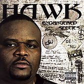 HAWK (Houston Rapper): Endangered Species [PA]