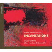 Jolivet: Incantations, etc / Eline van Esch, et al