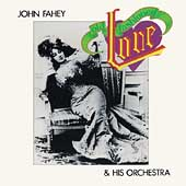 John Fahey: Old Fashioned Love