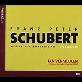 Schubert: Works for Fortepiano Vol 3 / Jan Vermeulen