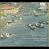 Handel: Water Music / McGegan, Philharmonia Baroque Orchestra