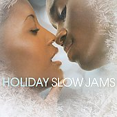 Various Artists: Holiday Slow Jams