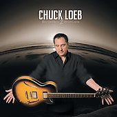 Chuck Loeb: Between 2 Worlds