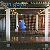 Fran Gayo: Proximas Cosechas
