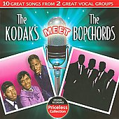 The Kodaks: The Kodaks Meet the Bopchords *