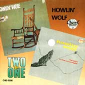 Howlin' Wolf: Howlin' Wolf/Moanin' in the Moonlight