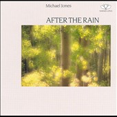 Michael Jones (New Age): After the Rain