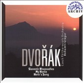 Dvorák: Slavonic Rhapsodies; My Home; Hero's Song