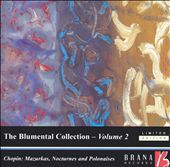 The Blumenthal Collection, Vol. 2: Chopin Mazurkas, Nocturnes and Polonaises