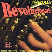 Revoluçionario: Tangos von und für Astor Piazzolla