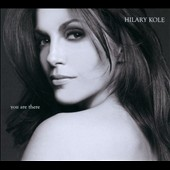 Hilary Kole: You Are There: Duets [Digipak] *