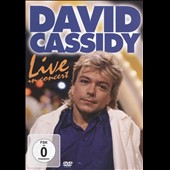 David Cassidy: Live in Concert