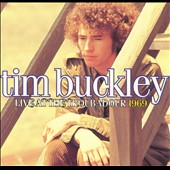 Tim Buckley: Live at the Troubadour 1969