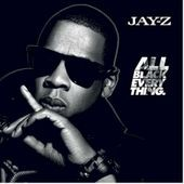 Jay-Z: All Black Everything