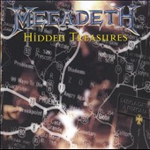 Megadeth: Hidden Treasures [Bonus Tracks]