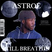 Astroe: Still Breathin *