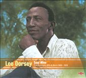 Lee Dorsey: Soul Mine: The Greatest Hits & More 1960-1978