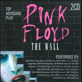 Various Artists: Pink Floyd: The Wall - As Performed By
