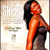 Sheba Potts-Wright: Let Your Mind Go Back