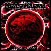 Krashkarma: Straight to the Blood